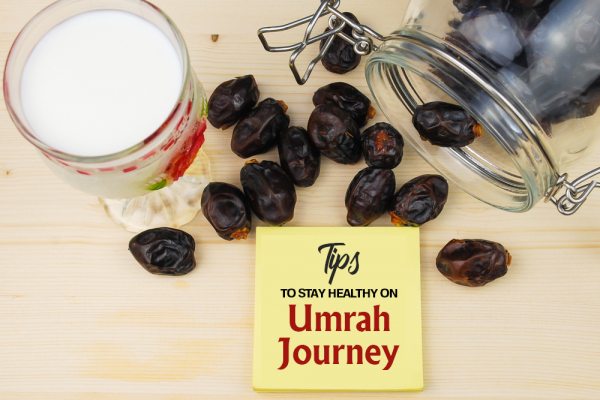 Tips to Stay Healthy on Umrah Journey
